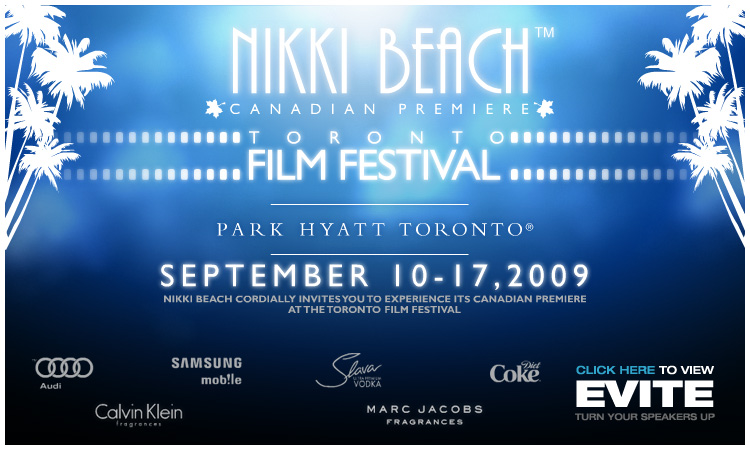 NIKKI BEACH at TIFF 09