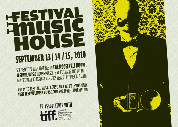 FESTIVAL MUSIC HOUSE at ROOSEVELT ROOM for TIFF