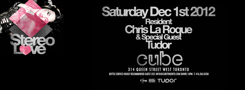 STEREO LOVE featuring DJ TUDOR at CUBE | DEC 1