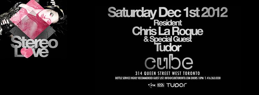 STEREO LOVE featuring DJ TUDOR at CUBE | DEC 1